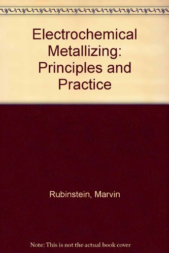 9780442279561: Electrochemical Metallizing: Principles and Practice