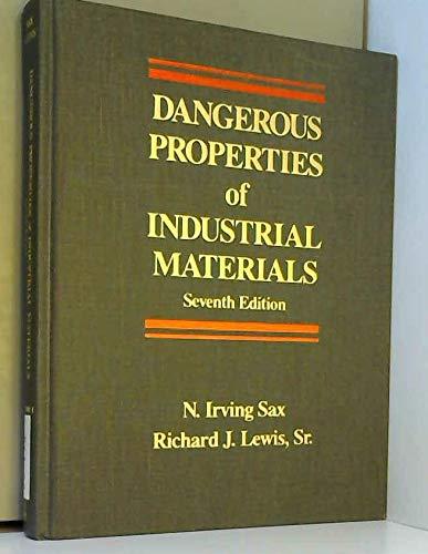 9780442280208: Dangerous Properties of Industrial Materials