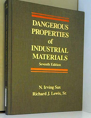 9780442280208: Dangerous Properties of Industrial Materials