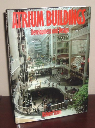 ATRIUM BUILDINGS. Development and Design