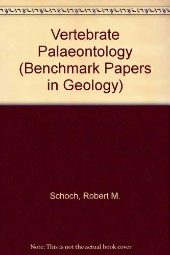 9780442280529: Vertebrate paleontology (Benchmark papers in geology series)