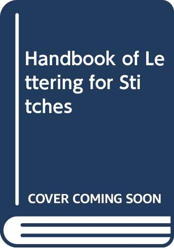 9780442280864: Handbook of Lettering for Stitches