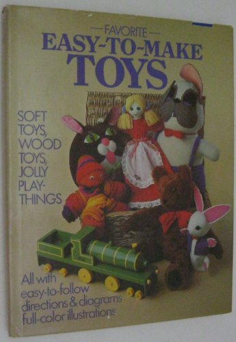 Favorite Easy to Make Toys: Ross , Jane (editor)