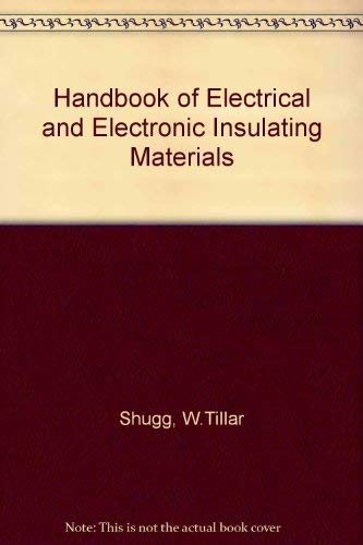 9780442281229: Handbook of Electrical and Electronic Insulating Materials