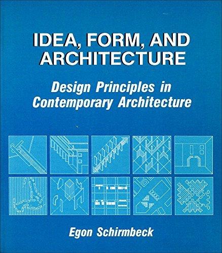 9780442282196: Idea, Form and Architecture: Design Principles in Contemporary Architecture