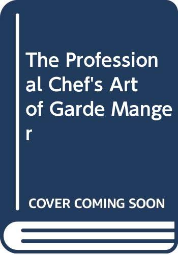 9780442282318: Professional Chefs Art of Garde Mang 4ED