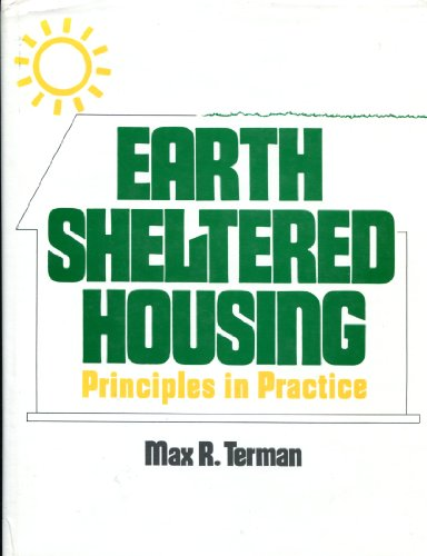 9780442282875: Earth sheltered housing: Principles in practice