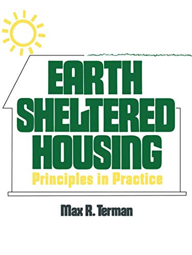9780442282882: Earth Sheltered Housing: Principles in Practice