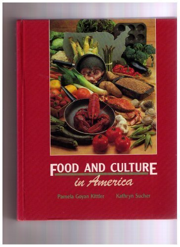 9780442283223: Food and Culture in America: A Nutrition Handbook
