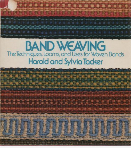 9780442284046: Band Weaving: The Techniques, Looms, and Uses for Woven Bands