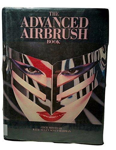 The Advanced Airbrush Book: Misstear, Cecil