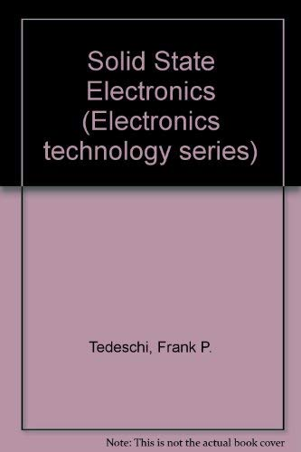 9780442284602: Solid State Electronics (Electronic technology series)