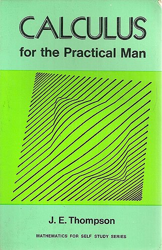 9780442284893: Calculus For the Practical Man (Mathematics For Self-Study Series)