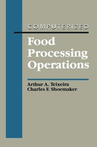 Computerized Food Processing Operation: A. A. Teixeira;