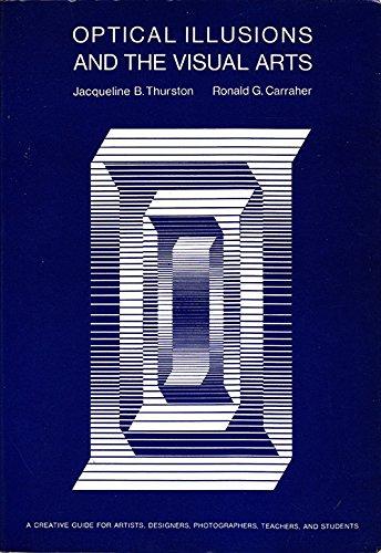 Optical Illusions and the Visual Arts: carraher, ronald