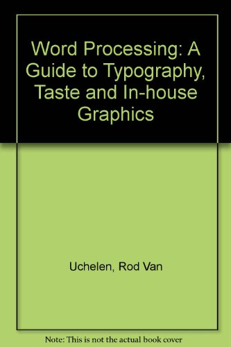 9780442286477: Word Processing: A Guide to Typography, Taste and In-house Graphics