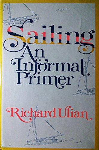 Sailing an Informal Primer: Ulian, Richard