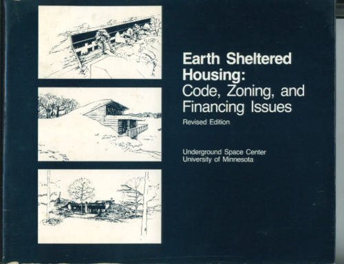9780442286897: Earth Sheltered Housing: Code, Zoning, and Financing Issues, Revised Edition