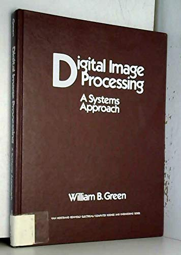 9780442288013: Digital image processing: A systems approach (Van Nostrand Reinhold electrical/computer science and engineering series)