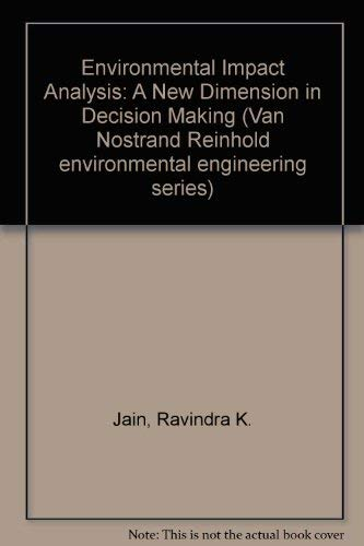 ENVIRONMENTAL IMPACT ANALYSIS : A New Dimension: Jain, R. K.;