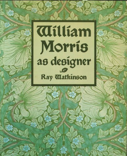 William Morris As Designer: Watkinson, Ray