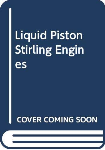 9780442292379: Liquid Piston Stirling Engines