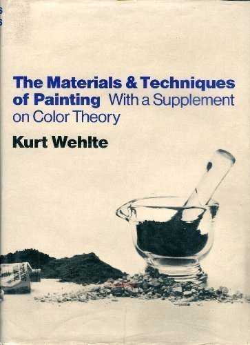 9780442292539: The Materials and Techniques of Painting, With a Supplement on Color Theory