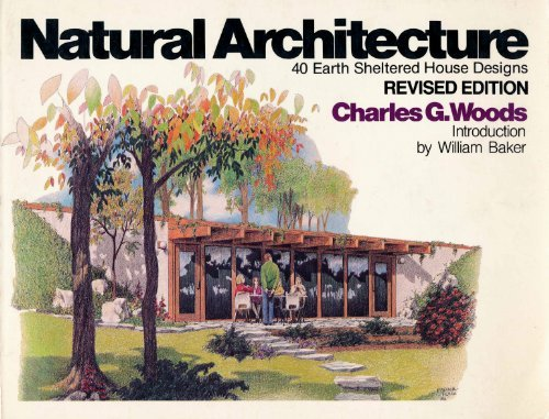 9780442292577: Natural Architecture: 40 Earth Sheltered House Designs