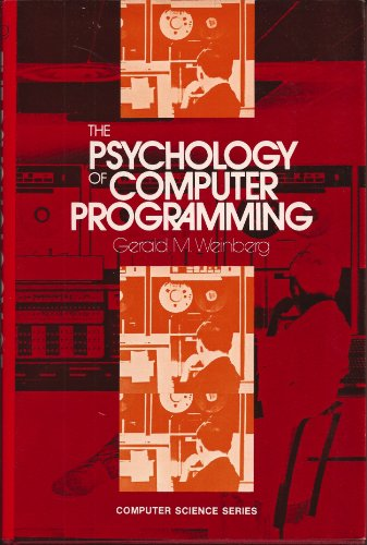 Computer Science Series: The PSYCHOLOGY of COMPUTER PROGRAMMING.