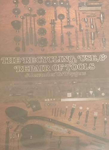 9780442293574: Recycling, Use and Repair of Tools