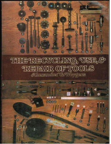 9780442293581: Recycling, Use and Repair of Tools