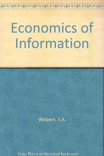Economics of Information: Wolpert, Samuel A.