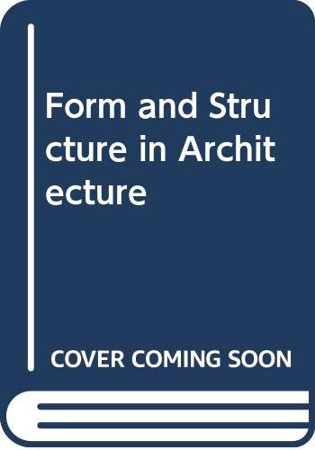 9780442293741: Form and structure in architecture: The role of statical function