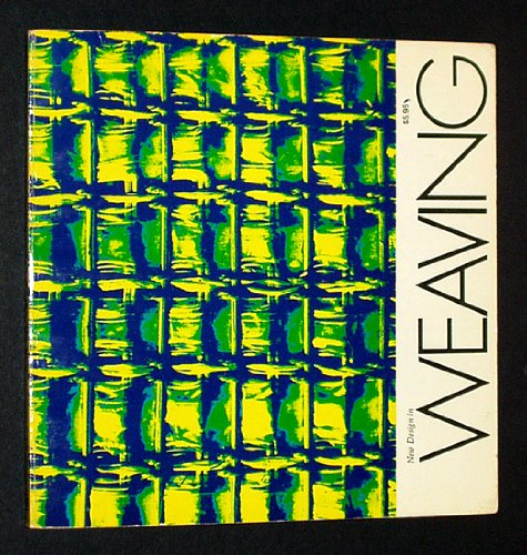 9780442294748: New Design in Weaving by Donald J. Willcox (1970-05-03)