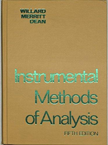 Instrumental Methods of Analysis: Hobart H. Willard,