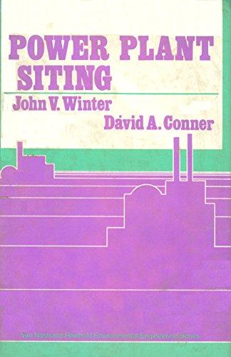 Power plant siting (Van Nostrand Reinhold environmental: John V Winter