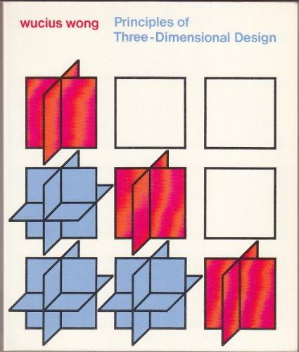 9780442295615: Principles of Three-dimensional Design