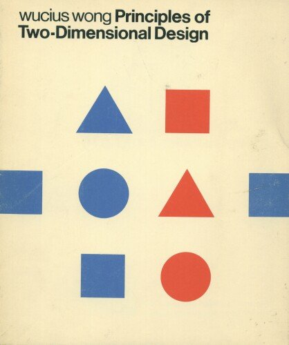 9780442295653: Principles of Two-Dimensional Design
