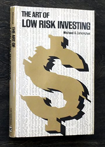 9780442295721: The Art of Low Risk Investing