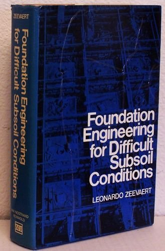 9780442295738: Foundation Engineering for Difficult Subsoil Conditions