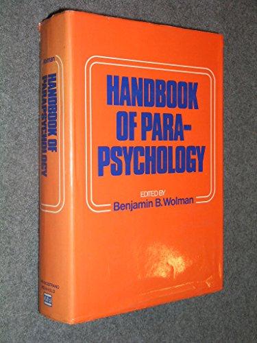 Handbook of Parapsychology: Benjamin B. Wolman