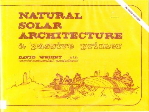 9780442295851: Natural Solar Architecture: A Passive Primer