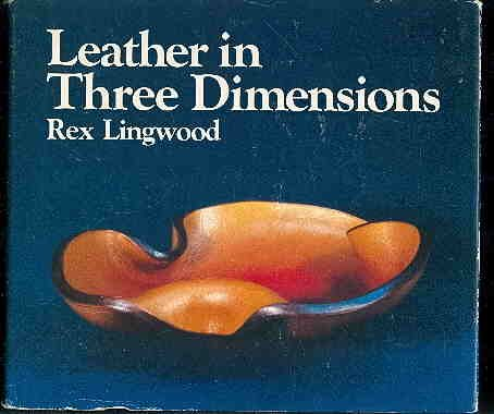 Leather in Three Dimensions: Lingwood, Rex