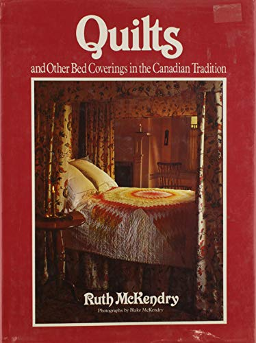 9780442297787: Quilts and Other Bed Coverings in the Canadian Tradition
