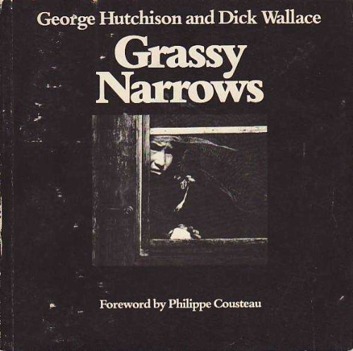 Grassy Narrows: George Hutchison; Dick