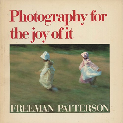 9780442298937: Photography for the Joy of it