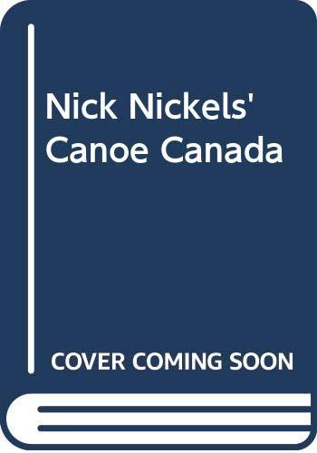 9780442299309: Nick Nickels' Canoe Canada