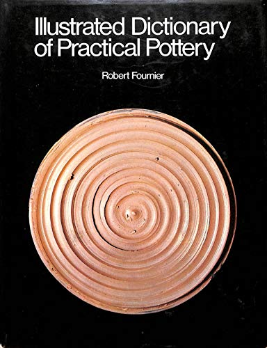 9780442299507: Illustrated Dictionary of Practical Pottery