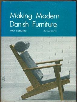 Making Modern Danish Furniture: Rolf Schütze