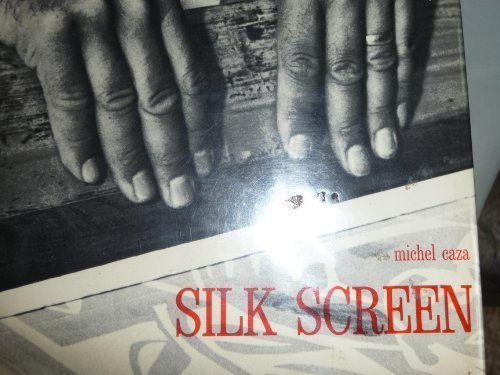 9780442299927: Silk Screen (Craft and Art)